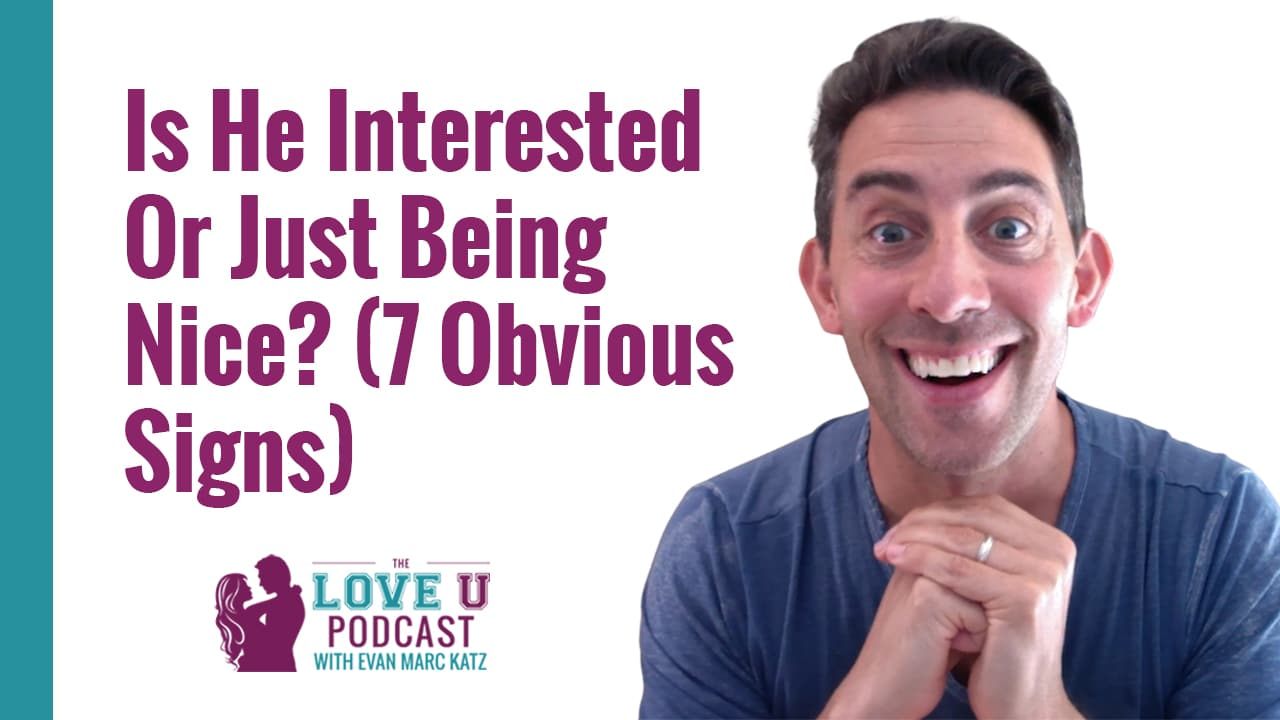 7 Obvious Signs He Is Interested in You