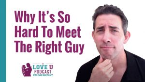 Why It's So Hard to Meet the Right Guy