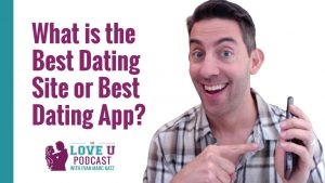 What is the Best Dating Site or Best Dating App?