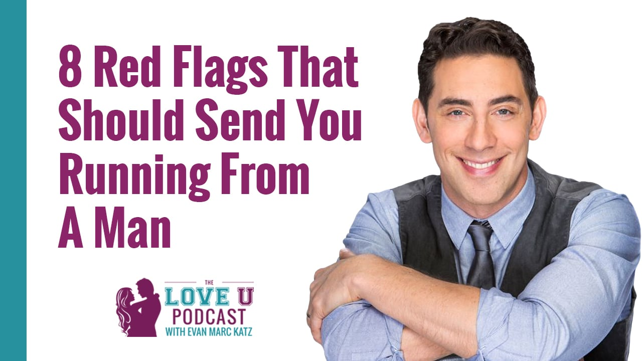 8 Red Flags That Should Send You Running From A Man